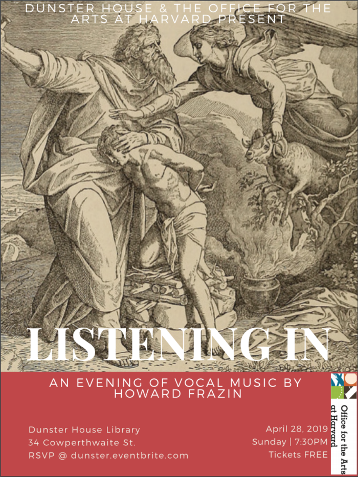 Listening In: An Evening of Vocal Music by Howard Frazin @ Dunster House Library, Harvard University
